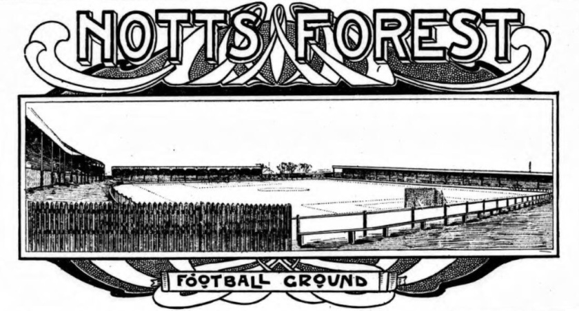 1906 City Ground Nottingham Forest